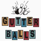 Funny Gutter Balls Bowling T-Shirt by SportsT-Shirts