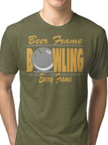 Beer Frame Every Frame Bowling T-Shirt Tri-blend T-Shirt