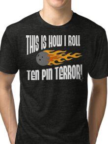 This Is How I Bowl Bowling T-Shirt Tri-blend T-Shirt