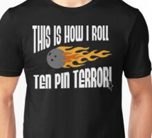 This Is How I Bowl Bowling T-Shirt Unisex T-Shirt