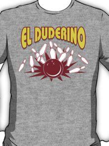El Duderino Bowling T-Shirt T-Shirt