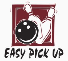 Funny Bowling Easy Pick Up T-Shirt by SportsT-Shirts