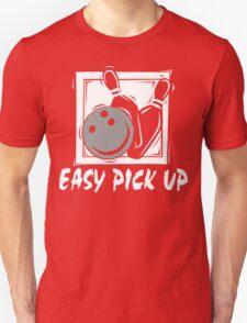 Funny Bowling Easy Pick Up Women's T-Shirt Unisex T-Shirt