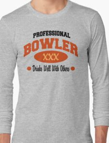 Drinks Well With Others Bowling T-shirt Long Sleeve T-Shirt