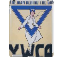 Remember the girl behind the man behind the gun YWCA War Work Council 002 iPad Case/Skin