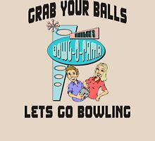 Grab Your Balls Let's Go Bowling T-Shirt Womens Fitted T-Shirt