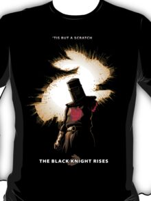 The Black Knight Rises (Text Version) T-Shirt
