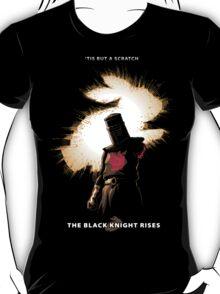 The Black Knight Rises (Text Version) T-Shirt