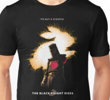 The Black Knight Rises (Text Version) Unisex T-Shirt