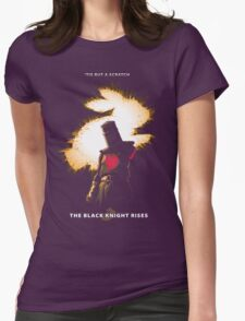 The Black Knight Rises (Text Version) Womens T-Shirt