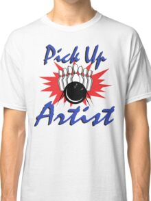 Pick Up Artist Bowling T-Shirt Classic T-Shirt