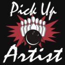 Pick Up Artist Bowling T-Shirt by SportsT-Shirts