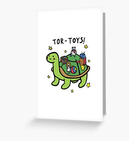 Tor-Toys Greeting Card