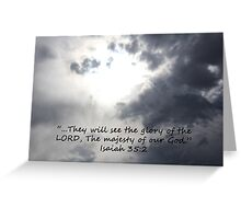 """Isaiah 35:2""  by Carter L. Shepard Greeting Card"