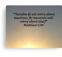 """Matthew 6:34""  by Carter L. Shepard Canvas Print"