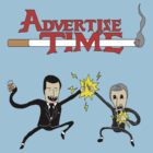 Advertise Time! by riotface
