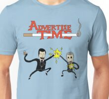 Advertise Time! Unisex T-Shirt