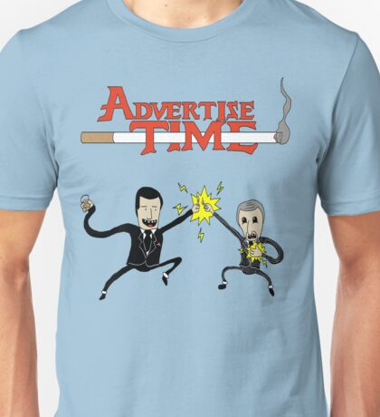 Advertise Time! Unisex T-Shirt