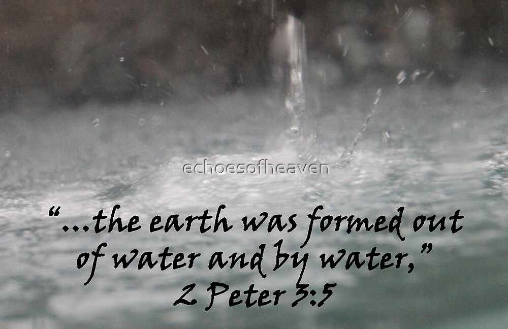 """2 Peter 3:5""  by Carter L. Shepard by echoesofheaven"