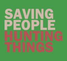 Saving People, Hunting Things by apalooza