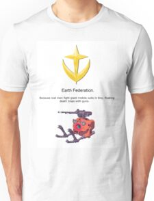 Earth Federation = Real Men. Unisex T-Shirt