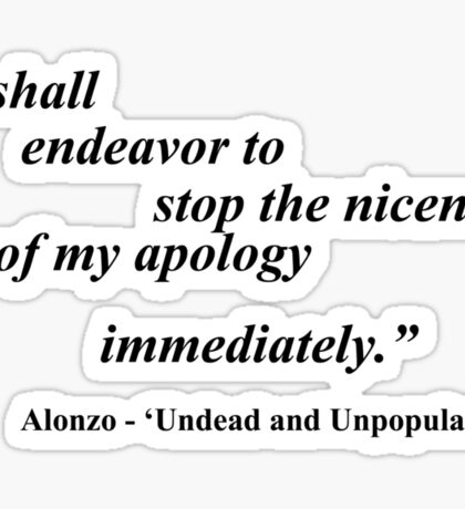 Alonzo from 'Undead and Unpopular' Sticker