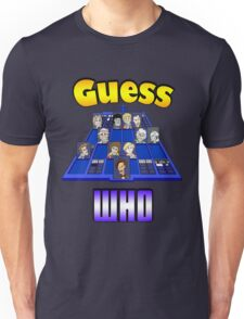Guess Who Unisex T-Shirt