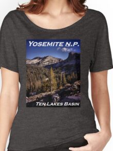 Ten Lakes Basin - Yosemite N.P. Women's Relaxed Fit T-Shirt
