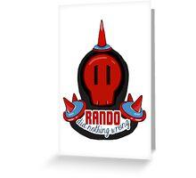 RANDO DID NOTHING WRONG Greeting Card