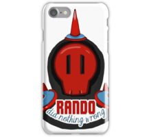 RANDO DID NOTHING WRONG iPhone Case/Skin