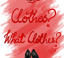 Clothes? by ShubhangiK