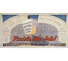 Finish the job! Photographic Print