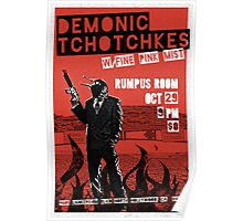 Fake band gig poster or t-shirt, DEMONIC TCHOTCHKES Poster