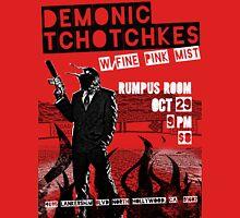 Fake band gig poster or t-shirt, DEMONIC TCHOTCHKES Unisex T-Shirt
