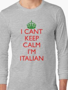 Italian Keep Calm Long Sleeve T-Shirt