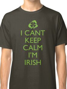 Irish Keep Calm Classic T-Shirt