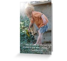 """1 Timothy 6:12 ""  by Carter L. Shepard Greeting Card"