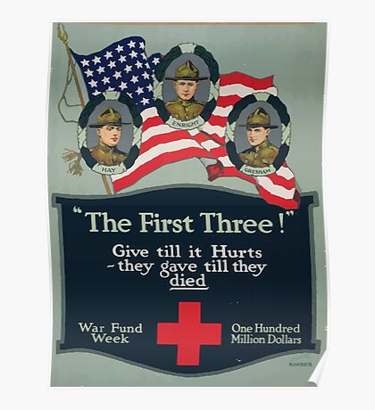 The first three! Give till it hurts they gave till they died War fund weekOne hundred million dollars Poster