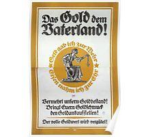 Das Gold den Vaterland! 914 Poster