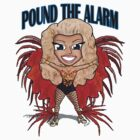 Pound The Alarm T-Shirt by Clayton Wadsworth