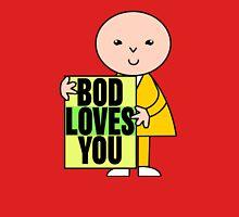 Bod Loves You Unisex T-Shirt