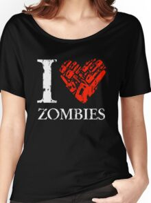 I Love Zombies (Version 02) Women's Relaxed Fit T-Shirt