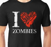 I Love Zombies (Version 02) Unisex T-Shirt