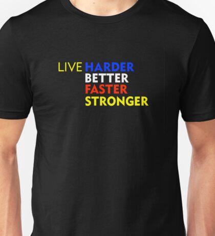 LIVE Harder Better Faster Stronger T-Shirt