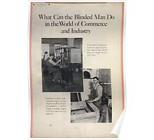 What can the blinded man do in the world of commerce and industry Poster