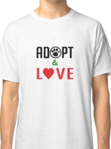 Adopt & Love (T-Shirt & Sticker ) Classic T-Shirt
