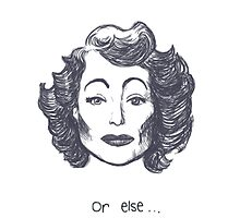 Make Mommie Dearest Proud by sneercampaign