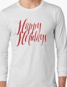 Happy Holidays Red Script Long Sleeve T-Shirt