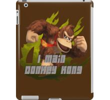 I MAIN DONKEY KONG iPad Case/Skin