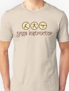 Yoga Instructor T-Shirt Unisex T-Shirt